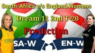 England woman vs South Africa women|| tri series 2nd t-20 match|| same day dream 11 prediction||