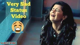 Sad WhatsApp Status Video | Heart Touching Sad Songs Status Female Version