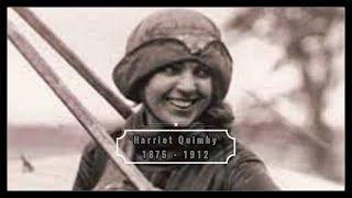 Inspiring Female Explorers Series #5 -  Harriet Quimby