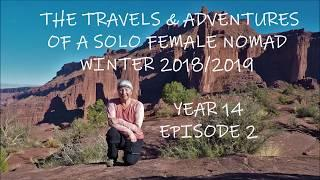 The Travels & Adventures of a Solo Female Nomad Year 14  Episode 2 - A Nomad for Nature