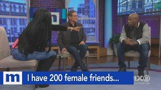 I have 200 female friends…But you're the only one for me! | The Maury Show