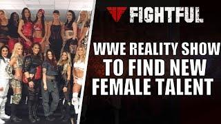 WWE Starting New Talent Search Reality Show To Find Female Superstar | Fightful Wrestling
