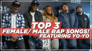 Top 3 Female/Male Rap Songs With Special Guest Yo-Yo