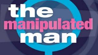 "The Manipulated Man Series Chapter 2: ""A Woman's SCAM"" part 2
