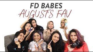 Skincare dan Makeup Favorit Bulan Agustus! | FD Babes