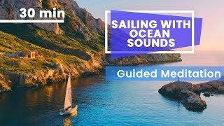 Sailing Guided Meditation: Soothing Female Voice For Sleep (Gaye Morgan)