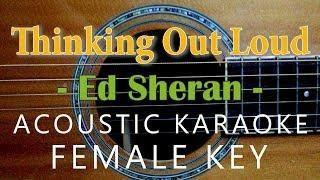Thinking Out Loud - Ed Sheeran  [Acoustic karaoke | Female Key]