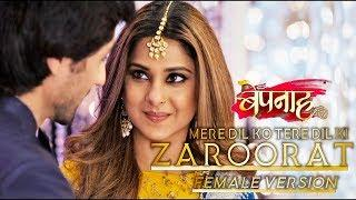 Zaroorat | Bepannah | (Female Version) | HD Lyrical Video Song | Jennifer & Harshad | Color Tv