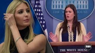 Sarah Sanders And Ivanka Just Got Priceless Revenge On Nasty Lib Celeb Who Attacked Them