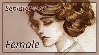 Sepiatember #3: Female [Watercolor Speedpaint]