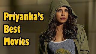 Top 10 Best Movies of Priyanka Chopra of All Time