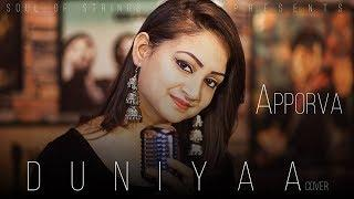 Luka Chuppi: Duniyaa | Cover|  | Female Version | Kartik Aaryan Kriti Sanon | Akhil | Apoorva