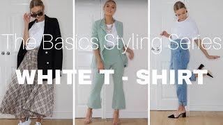 Basics Styling Series | White T-Shirt