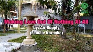 Air Supply Making Love Out Of Nothing At All Female Karaoke (Male Lower Key)