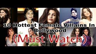 Top 10 Hottest Female Villians of Bollywood || nuttyCow Production