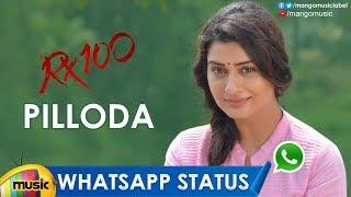 Pilloda WhatsApp Status Video | Pillaa Raa Female Version | RX100 Songs | Pilloda Song | Spoorthi