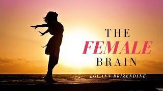 The Female Brain by Louann Brizendine| Audio-book | Narration by Mackenzie