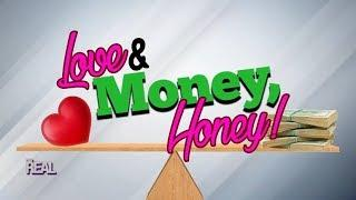 Love & Money, Honey!