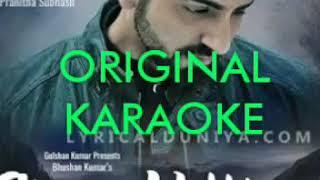 Chan kitthan original HQ Karaoke||Ayushmann khurana new song 2018