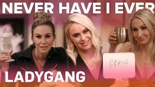 LadyGang's Most Outrageous Never Have I Evers | E!