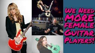 We Need More Female Guitar Players!