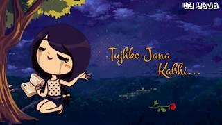Very Sad????status Video   Naam-e-wafa   Female Song Whatsapp status   NC Love