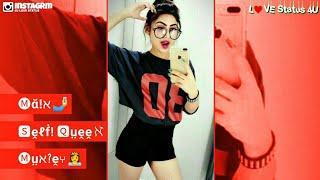 Girls Attitude Status | Selfi Queen Song Status | Girly Status | Female Song | Love Status 4U