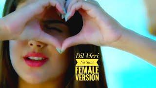 Dil Meri Na Sune Female Version || Genius Movie || Whatsapp Status video by Raaz Creation