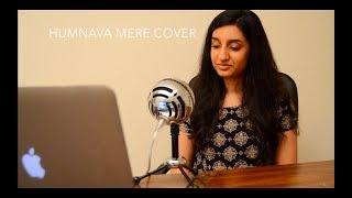 Humnava Mere || Jubin Nautiyal | Female Cover by Pranjali Desai