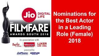 Nominations for the Best Actor in a Leading Role (Female) | 65th Jio Filmfare Awards | South
