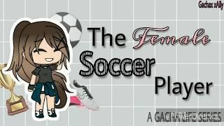 The Female Soccer Player Ep2 [GL SERIES]