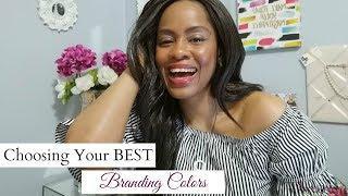 Choosing Your BEST BRAND COLORS: Color Branding Series for Female Entrepreneurs