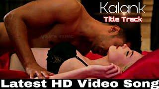 Kalank Title Track - Romantic couple Hot Love story - Female version - HD Video 2019