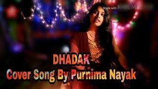 Dhadak Titel Song   Best female Cover     with music   Ajay Goga Vale & Shreya Ghoshal,  Atul