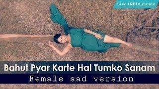 Bahut Pyar Karte Hain - Female Cover | Debolina Nandy | Saajan | Salman Khan | By Live INDIA music|