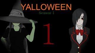 Yalloween: Season 1 (EP 1)