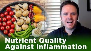 Nutrient Quality Against Inflammation | Dr. J Live Q & A