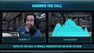 Answer the Call: A Female Perspective on Star Citizen with Alysianah