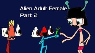 The Three Alien Space Ship Series S1.E3: Alien Adult Female (Part 2)