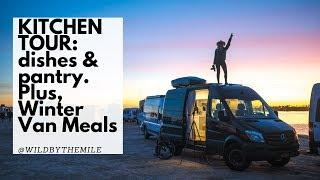 SOLO FEMALE #VANLIFE: KITCHEN TOUR: dishes & pantry. Plus, cooking #Winter meals