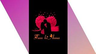 Tum Hi Aana Female Version Whatsapp Status II Neha Kakkar II Sad Female Whatsapp Status