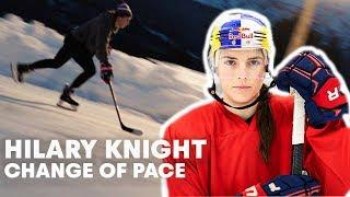 Hilary Knight Moving Women's Professional Hockey Forward   Change of Pace