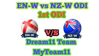 EN-W vs NZ-W 1st ODI Playing11 Dream11 Team ( England Women vs New Zealand Women )