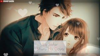 Lo safar female version whatsapp status video    lovely couple romantic whatsapp status????????
