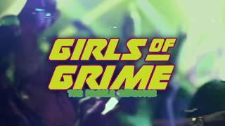 GIRLS OF GRIME - FEMALE TAKEOVER HIGHLIGHTS