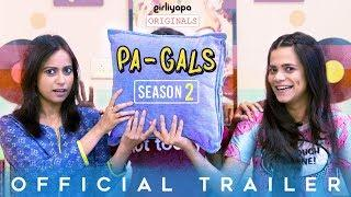PA-GALS Season 2 | Official Trailer | E01 releases on 5th August