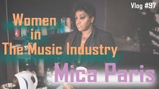 Female Artists In The Music Industry - Interview with Mica Paris | The In Thing Vlog #97