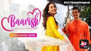 Baarish | Definition of Love | Sharman Joshi | Asha Nagi | ALTBalaji