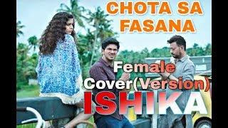 chota sa fasana Arijit Singh Female cover