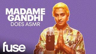 Madame Gandhi Does ASMR, Talks Daily Meditation and The Female Voice